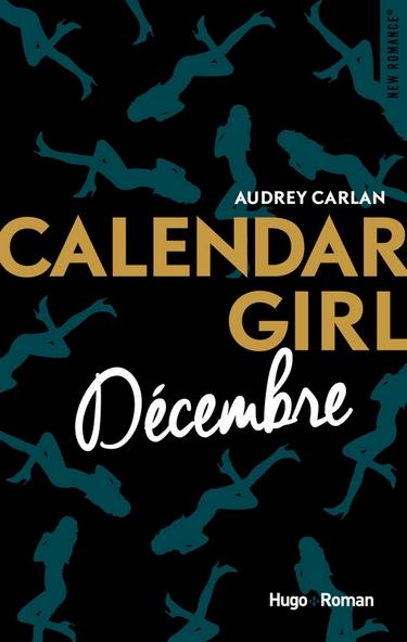 Calendar Girl - Tome 12 : Décembre d'Audrey Carlan Dycemb11