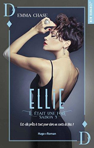 Il était une fois - Tome 3 : Ellie d'Emma Chase Ellie10