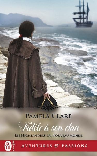 Les Highlanders du nouveau monde -  Tome 2 : Fidèle à son clan de Pamela Clare - Page 3 Fidyle10