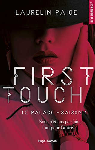 Le palace - Tome 1 : First Touch de Laurelin Paige First_10