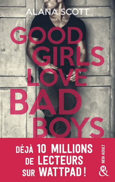 Good girls love bad boys d'Alana Scott Good10
