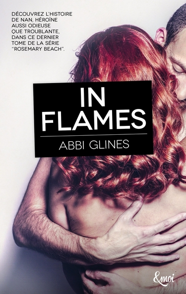 Rosemary Beach - Tome 13 : In Flames d'Abbi Glines In_fla10