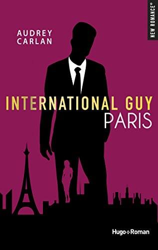 International Guy - Tome 1 à 3 : Paris, New York, Copenhague d'Audrey Carlan Inter110