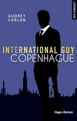International Guy - Tome 1 à 3 : Paris, New York, Copenhague d'Audrey Carlan Intern11