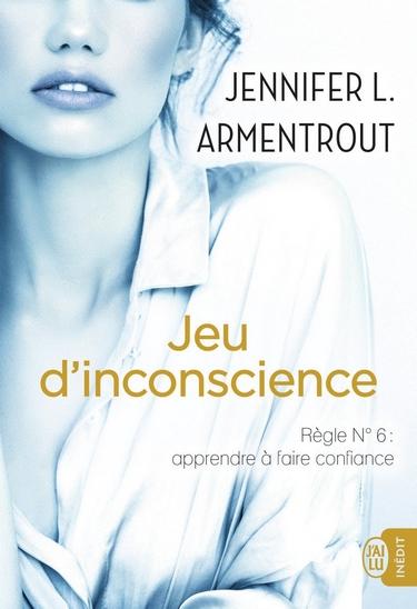 Jeu de Patience - Tome 6 : Jeu d'inconscience de Jennifer L. Armentrout Jeu12