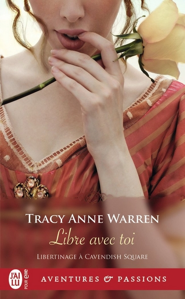 Libertinage à Cavendish Square - Tome 3 : Libre avec toi de Tracy Anne Warren Libert10