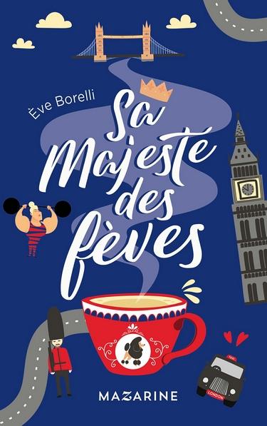 Sa majesté des fèves - Eve Borelli Majest10
