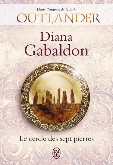 Le Cercle des sept pierres (dans l'univers de Outlander) - Diana Gabaldon Outlan10