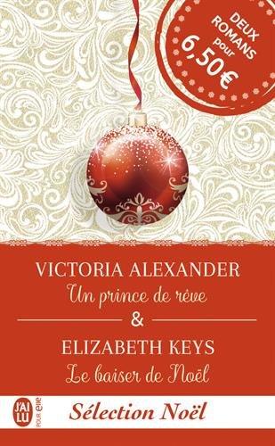 Secrets de famille - Tome 1 : Un prince de rêve de Victoria Alexander Prince10