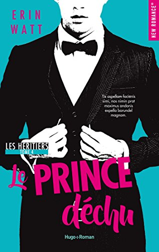 Les Héritiers - tome 4 : Le prince déchu d'Erin Watt Prince20