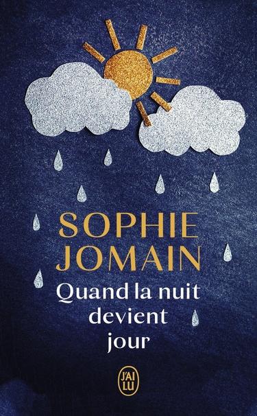 Quand la Nuit devient jour de Sophie Jomain Quand10