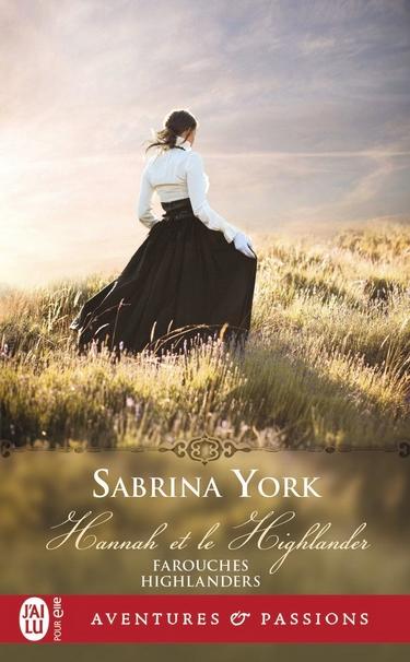 Farouches Highlanders - Tome 1 : Hannah et le Highlander de Sabrina York Sabrin11