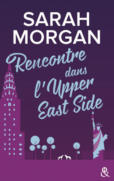 Upper - From New York with love - Tome 1 : Rencontre dans l'Upper East Side de Sarah Morgan Sarah_10