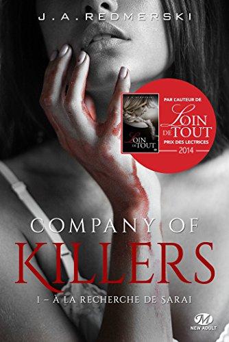 Company of Killers - Tome 1 : À la recherche de Sarai de J.A. Redmerski Sarai10
