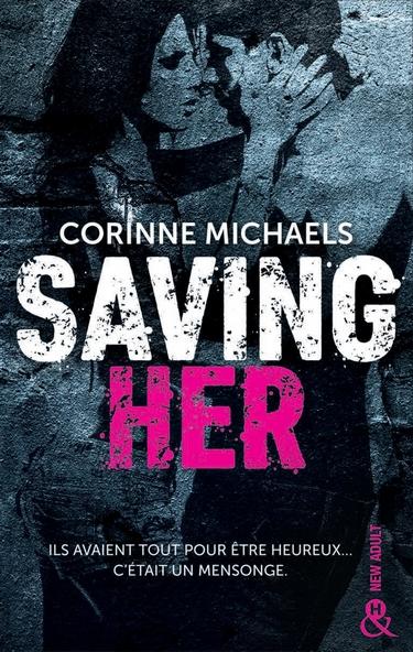 Consolation - Tome 1 : Saving her de Corinne Michaels Saving10
