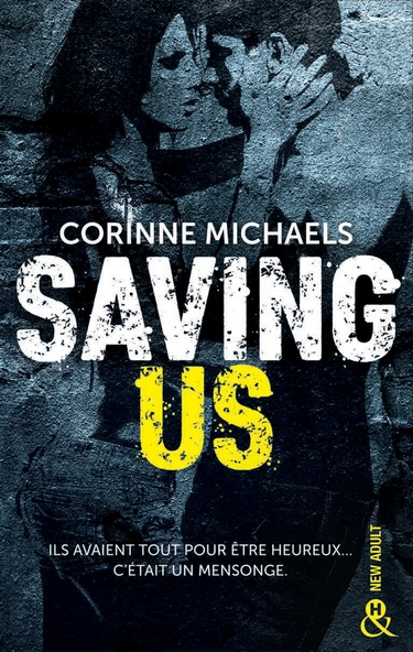 Consolation - Tome 2 : Saving us de Corinne Michaels Saving11
