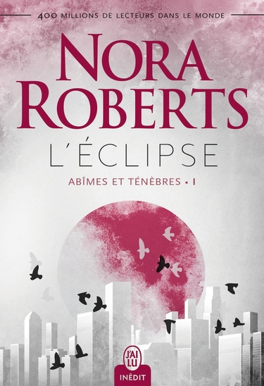 Abîmes et ténèbres - Tome 1 : L'éclipse de Nora Roberts Yclips10