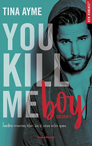 You kill me - Saison 1 : Boy de Tina Ayme You_pe10