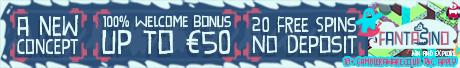 Fantasino Casino 20 Free Spins No Deposit Bonus 100% Bonus + 100 Spins Fantas10