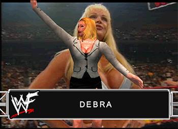 === Debra === Wwf_sm43
