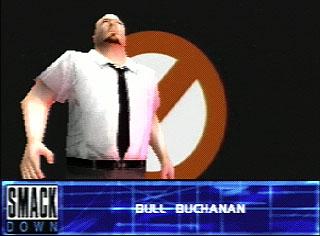 === Bull Buchanan === Wwf_sm50