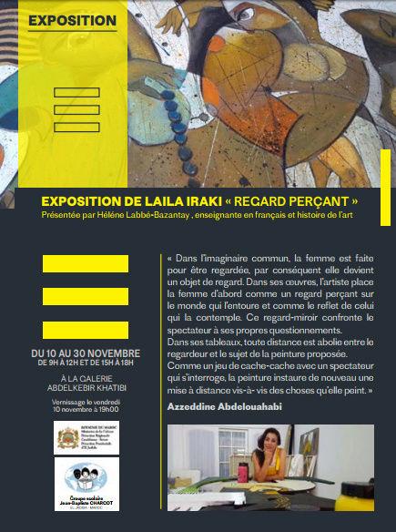 """10/11 au 30/11 - Exposition : Laïla Iraki """"Regard perçant"""" Galerie Abdekebir Khatibi 09 heures à 12 heures et 15 heures à 18 heures  Vernissage : 10/11 à 19 heures Laila_10"""