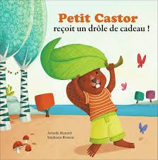 """14/02 - l'heure du conte : """"Petit castor reçoit un drôle de cadeau"""" Médiathèque Driss-Chraïbi 15 heures Petit_11"""