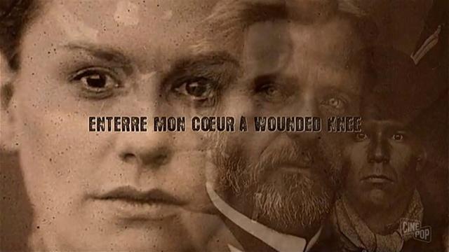 Enterre mon coeur à Wounded Knee (Yves Simoneau, 2007) Knee10