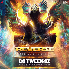 Da Tweekaz - Essence of Eternity (Reverze Anthem 2018) - DIRTY WORKZ 264x2610