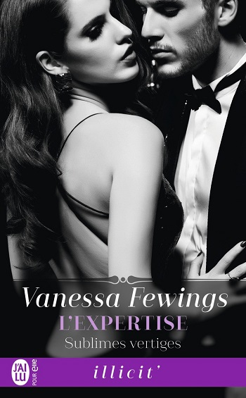 Sublimes vertiges - Tome 1 : L'expertise de Vanessa Fewings -9782214