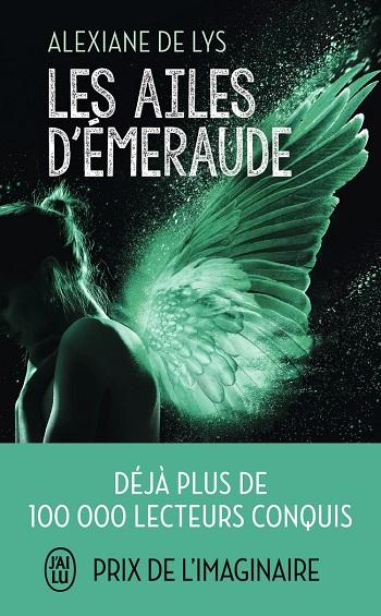 ailes - Les ailes d'Émeraude - Tome 1 - Alexiane De Lys -9782216