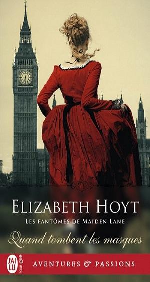 Les fantômes de Maiden Lane - Tome  12 : Quand tombent les masques d'Elizabeth Hoyt -9782230