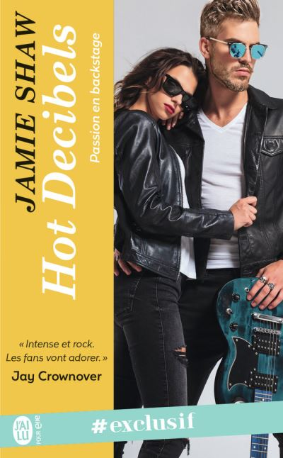 Passion en backstage - Tome 2 : Hot decibels de Jamie Shaw 1507-112