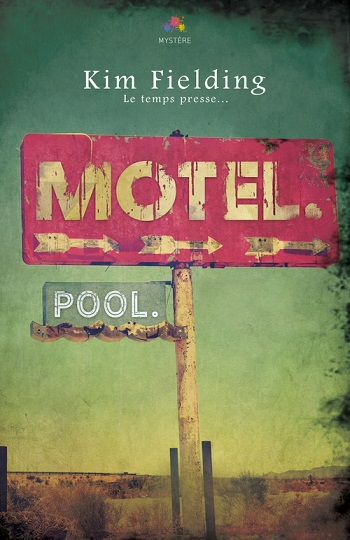 Motel. Pool. de Kim Fielding 28569315