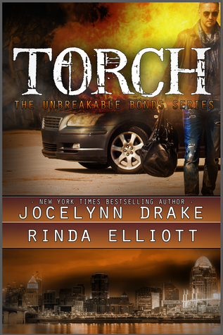 torch - Unbreakable Bonds - Tome 3 : Torch de Jocelynn Drake & Rinda Elliott 30169110