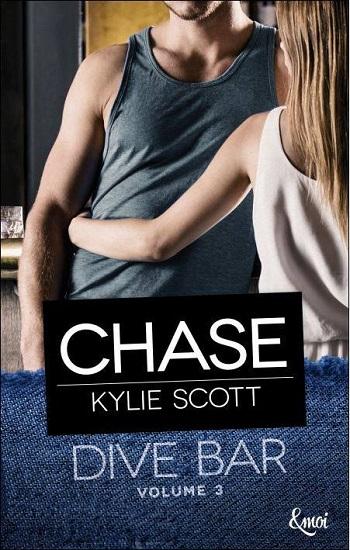 Dive Bar - Tome 3 : Chase de Kylie Scott 30443512