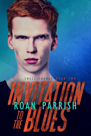 roan parrish - Small Change - Tome 2 : Invitation to the Blues de Roan Parrish 38510010