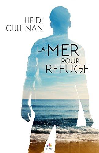 The Roosevelt - Tome 2 : La mer pour refuge de Heidi Cullinan 415jkk10