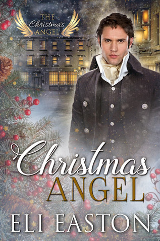 The Christmas Angel - Tome 1 : Christmas Angel d'Eli Easton 41718410