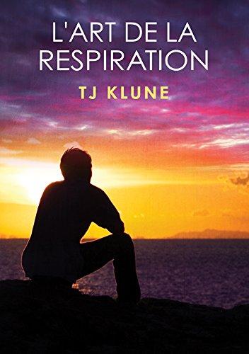 L'Ours, la Loutre et le Moustique - Tome 3 : L'art de la respiration de TJ Klune 41fu2710
