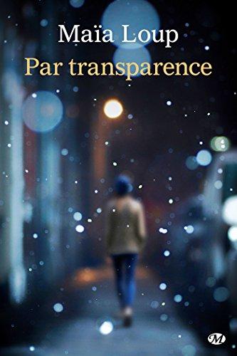 Par transparence de Maïa Loup 41zbwl10