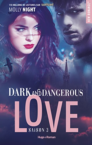 Dark and dangerous love - Saison 3 de Molly Night 5158ee10