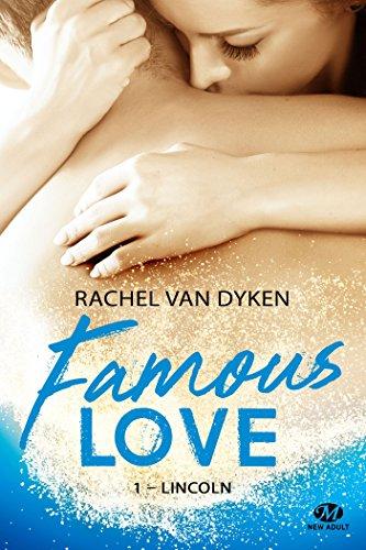 Famous Love - Tome 1 : Lincoln de Rachel Van Dyken  515uae10