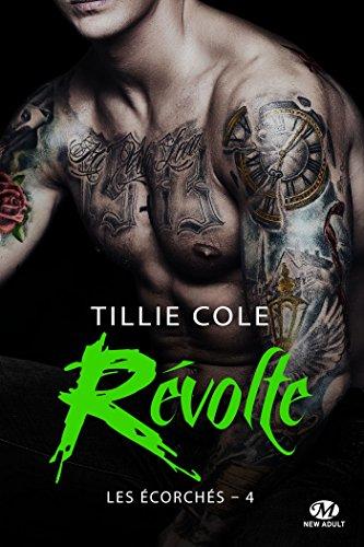 Les  Écorchés - Tome 4 : Révolte de Tillie Cole 519pkh10
