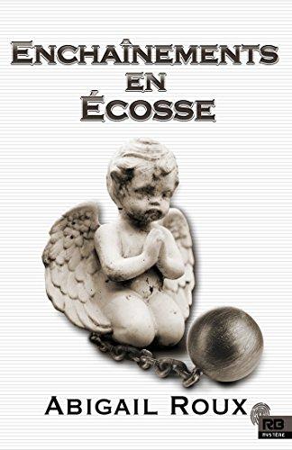écosse - Ty and Zane - Tome 8: Enchaînements en Ecosse - Abigail Roux 51kkxd10