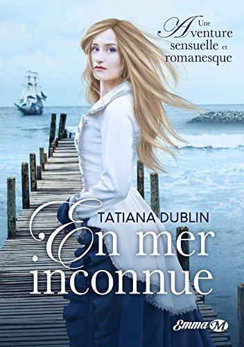 En mer inconnue de Tatiana Dublin 51l3g910