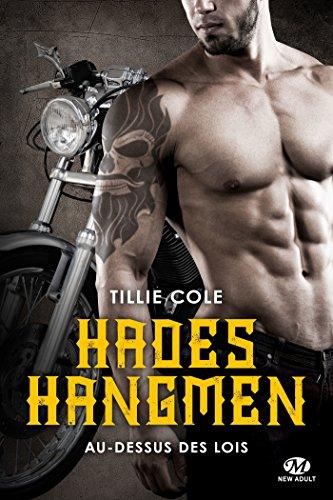 Hades Hangmen - Tome 4 : Au-dessus des lois de Tillie Cole 51m6p710