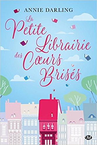 La Petite Librairie des Coeurs Brisés - Tome 1 : La Petite Librairie des Coeurs Brisés de Annie Darling 51mnfg10