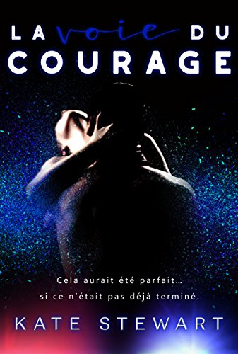 La voie du courage de Kate Stewart 51pqui10