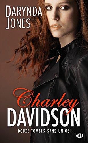 Charley Davidson - Tome 12 : Douze tombes sans un os de Darynda Jones 51u-d410